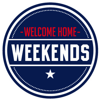 Welcome Home Weekends
